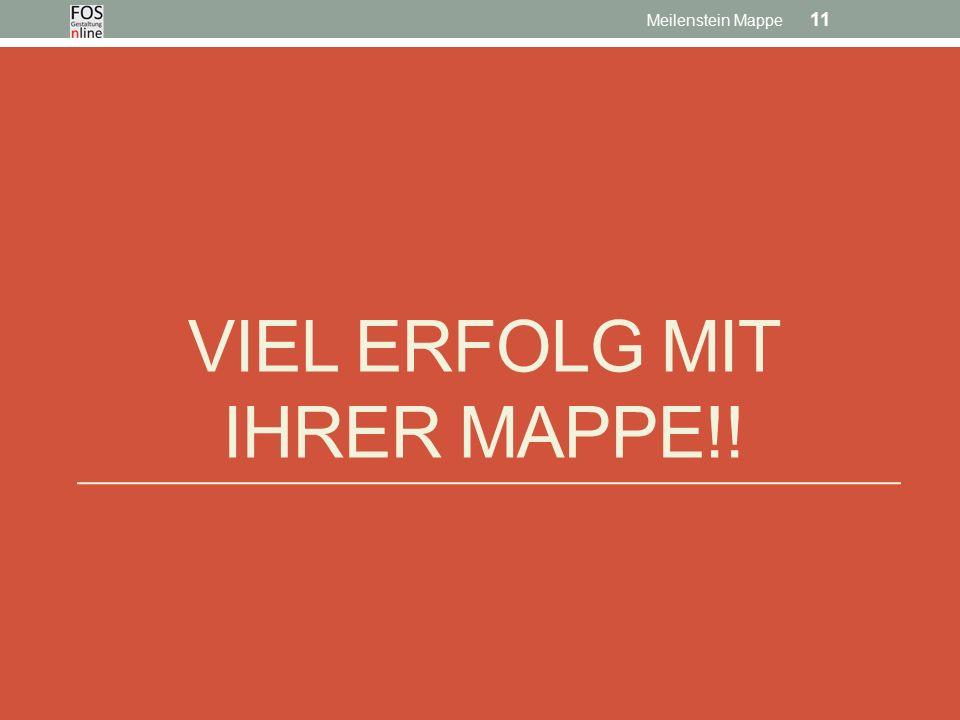 VIEL ERFOLG MIT IHRER MAPPE!! Meilenstein Mappe 11