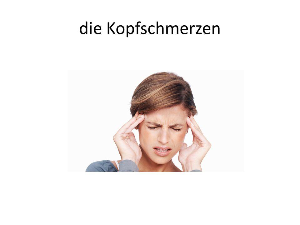 die Kopfschmerzen