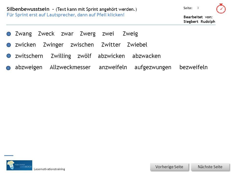 Übungsart: Seite: Bearbeitet von: Siegbert Rudolph Lesemotivationstraining 3 Silbenbewusstsein – (Text kann mit Sprint angehört werden.) Für Sprint erst auf Lautsprecher, dann auf Pfeil klicken.