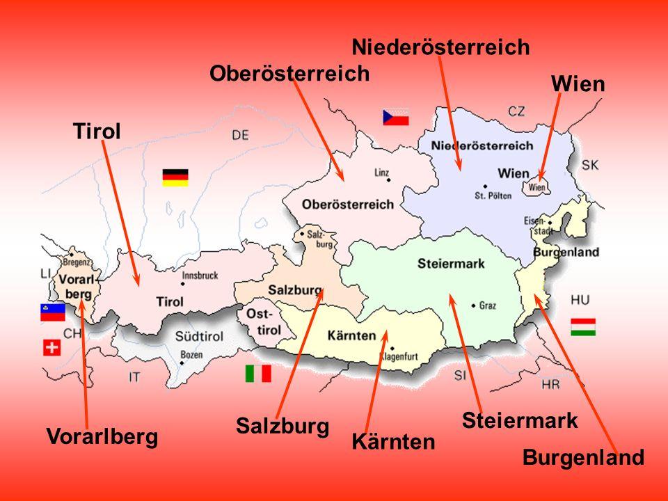 Wien Niederösterreich Oberösterreich Tirol Vorarlberg Salzburg Kärnten Steiermark Burgenland