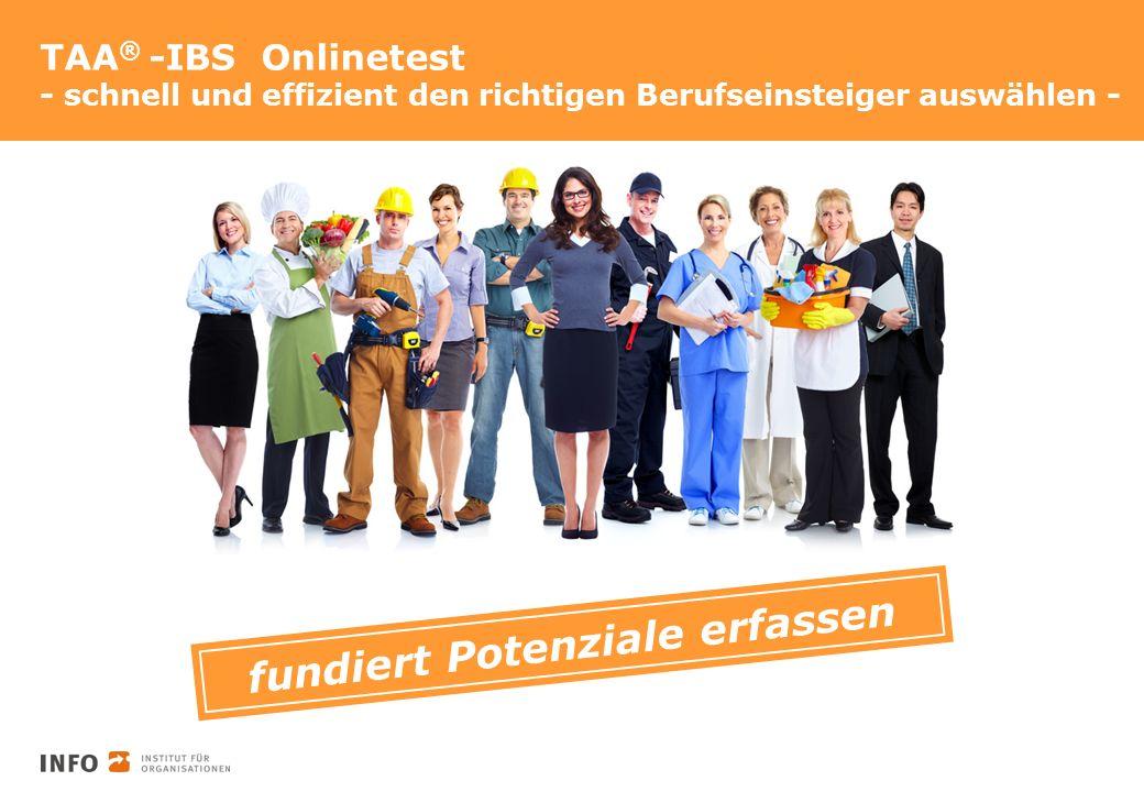 TAA ® -IBS Onlinetest - schnell und effizient den richtigen Berufseinsteiger auswählen - fundiert Potenziale erfassen