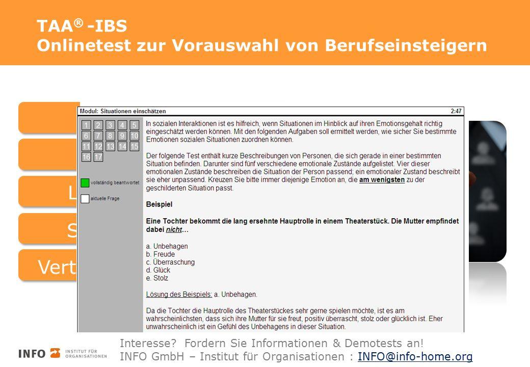 Finden Sie sozial intelligente Azubis! TAA ® -IBS Onlinetest zur Vorauswahl von Berufseinsteigern BasisfähigkeitenBasisfertigkeiten Logisches Denken S