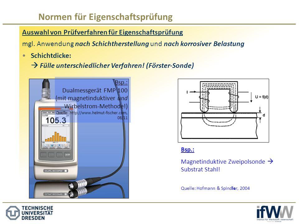 Auswahl von Prüfverfahren für Eigenschaftsprüfung mgl.