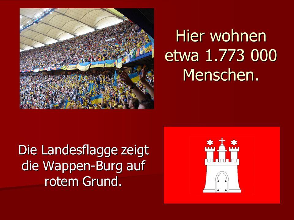Hier wohnen etwa 1.773 000 Menschen. Die Landesflagge zeigt die Wappen-Burg auf rotem Grund.