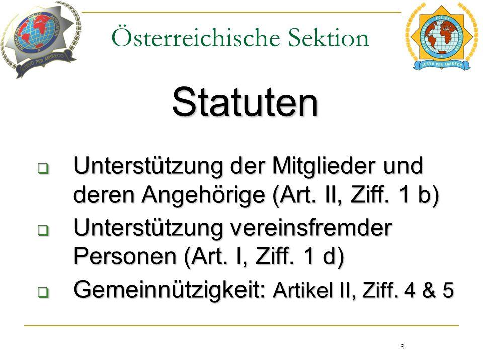 Österreichische Sektion Statuten 8  Unterstützung der Mitglieder und deren Angehörige (Art.