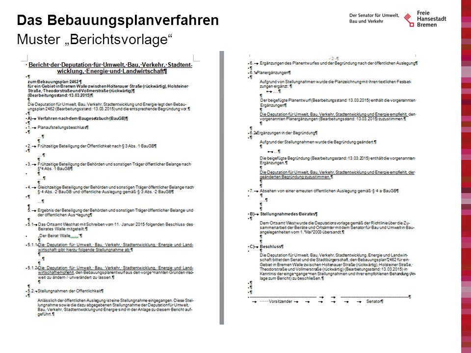 """Muster """"Berichtsvorlage"""" Das Bebauungsplanverfahren"""