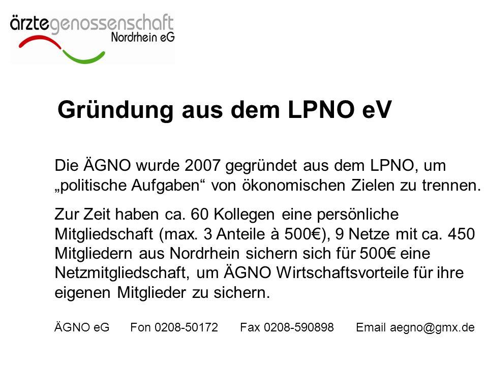 """Die ÄGNO wurde 2007 gegründet aus dem LPNO, um """"politische Aufgaben von ökonomischen Zielen zu trennen."""
