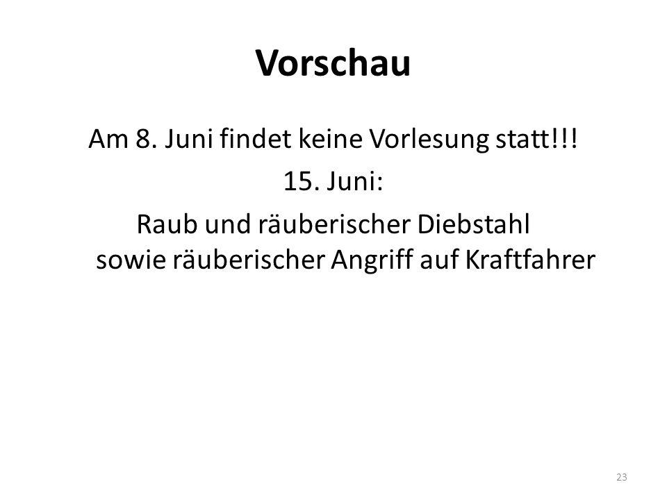Vorschau Am 8. Juni findet keine Vorlesung statt!!.