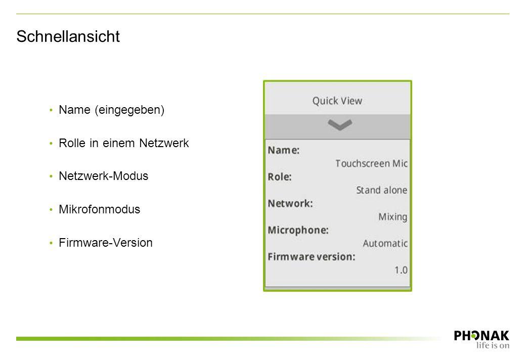 Name (eingegeben) Rolle in einem Netzwerk Netzwerk-Modus Mikrofonmodus Firmware-Version Schnellansicht