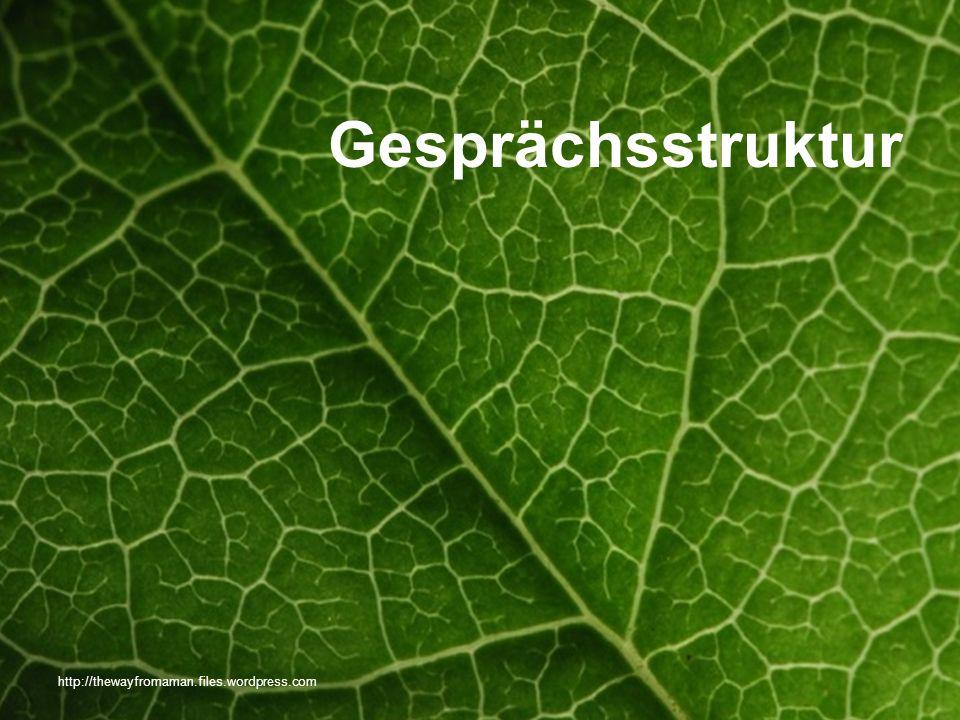 Seite 8 http://thewayfromaman.files.wordpress.com Gesprächsstruktur