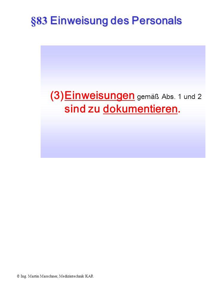 §83 Einweisung des Personals © Ing.