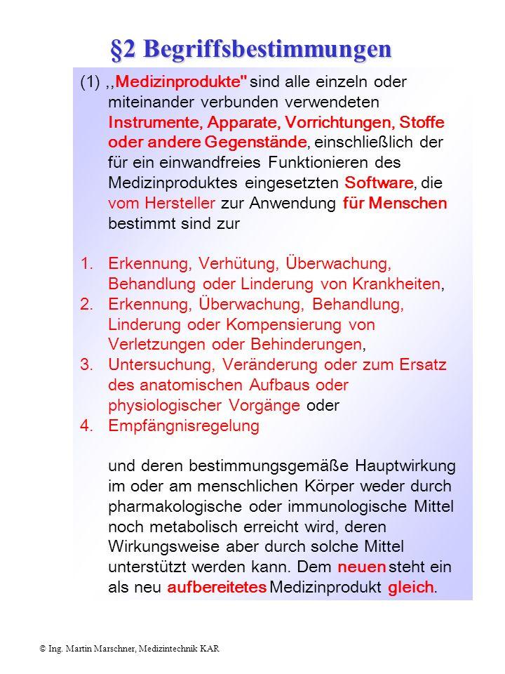 §70 Meldepflichten © Ing.Martin Marschner, Medizintechnik KAR (2) Meldungen gemäß Abs.