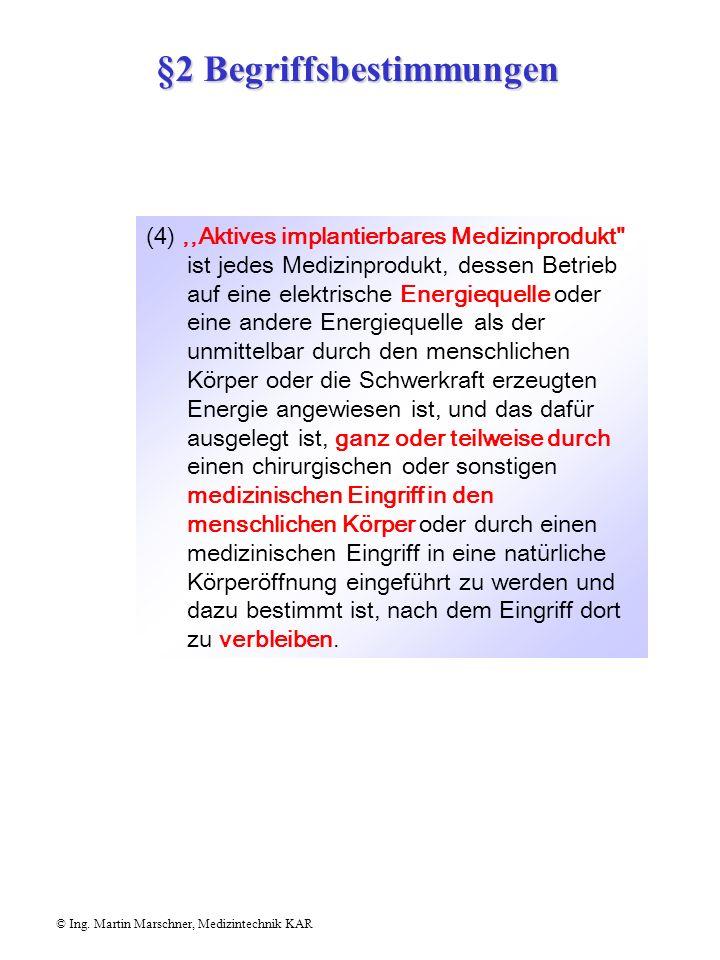 §83 Einweisung des Personals © Ing.Martin Marschner, Medizintechnik KAR (3)Einweisungen gemäß Abs.