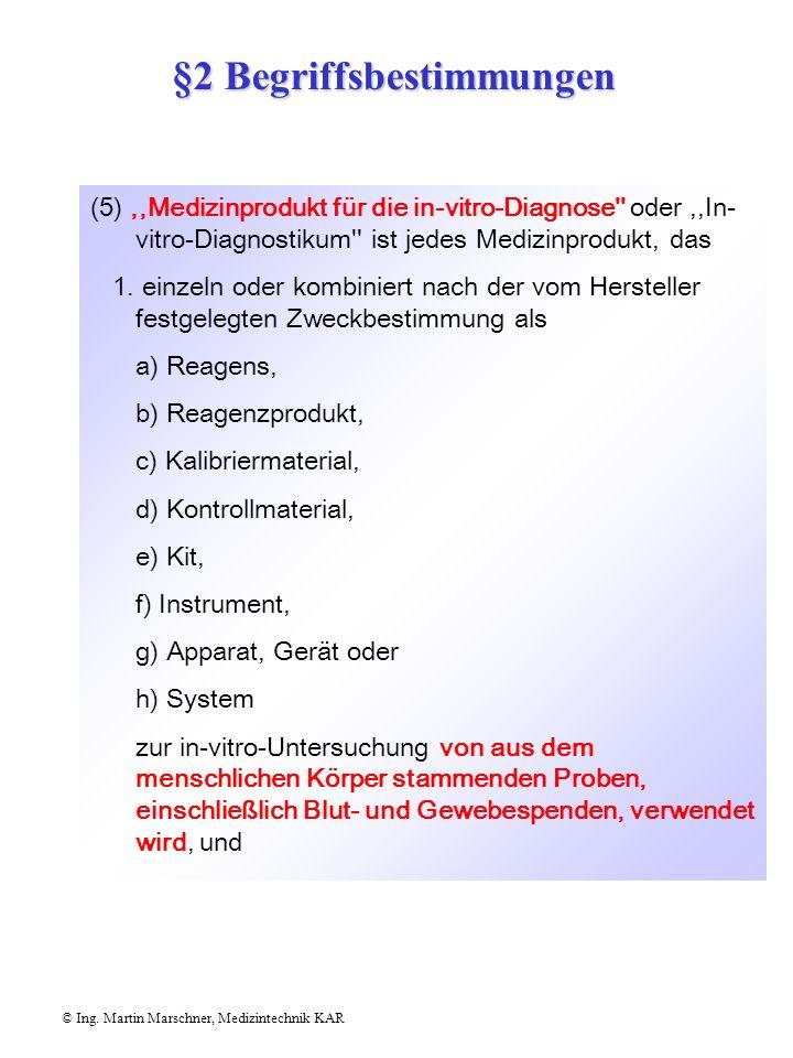 © Ing. Martin Marschner, Medizintechnik KAR (4),,Aktives implantierbares Medizinprodukt'' ist jedes Medizinprodukt, dessen Betrieb auf eine elektrisch