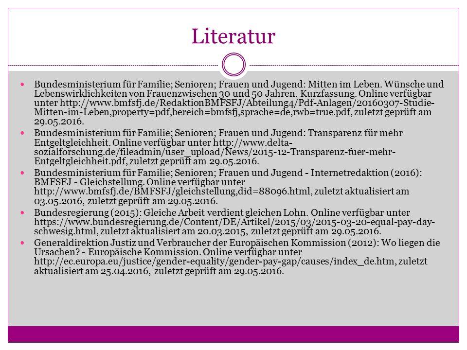 Literatur Bundesministerium für Familie; Senioren; Frauen und Jugend: Mitten im Leben.