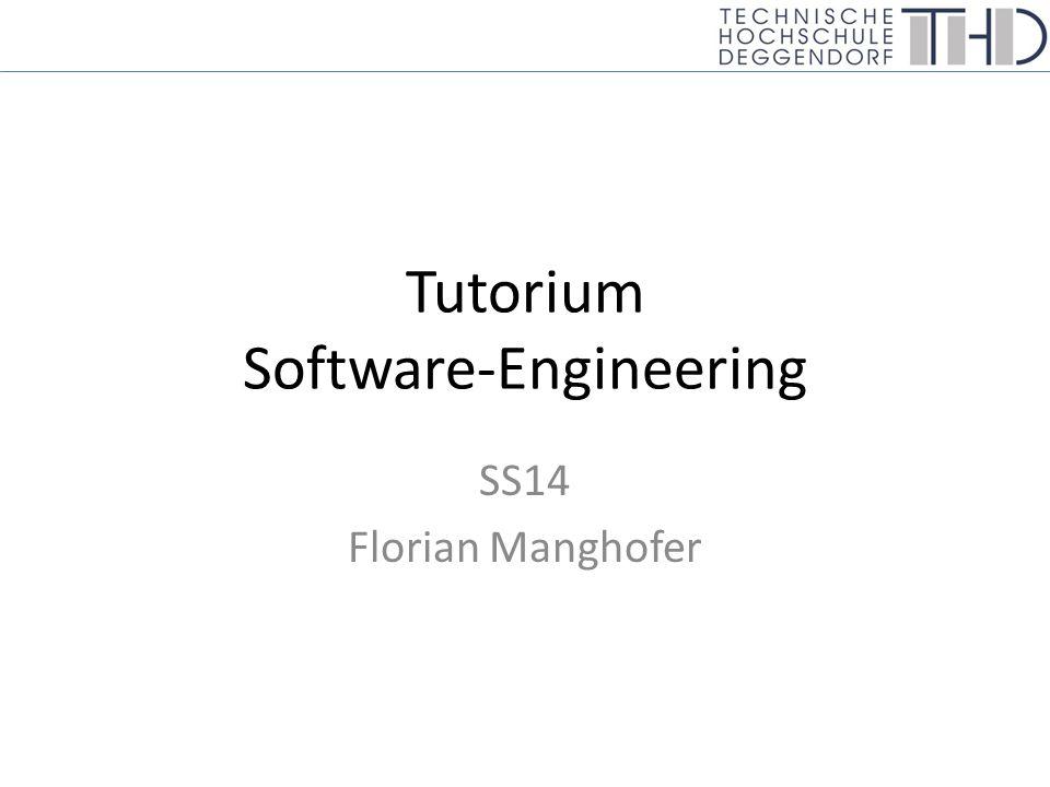 Tutorium Software-Engineering SS14 Florian Manghofer