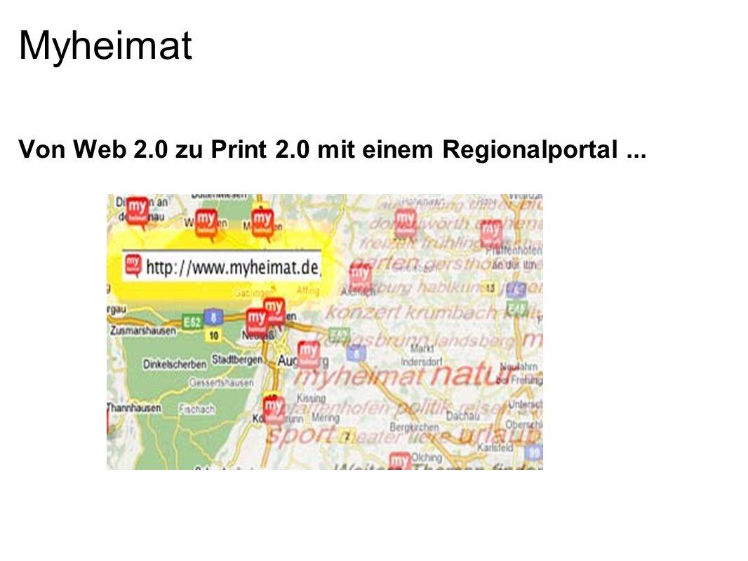 Myheimat Von Web 2.0 zu Print 2.0 mit einem Regionalportal...