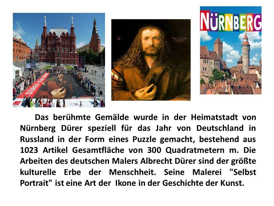 Das berühmte Gemälde wurde in der Heimatstadt von Nürnberg Dürer speziell für das Jahr von Deutschland in Russland in der Form eines Puzzle gemacht, bestehend aus 1023 Artikel Gesamtfläche von 300 Quadratmetern m.