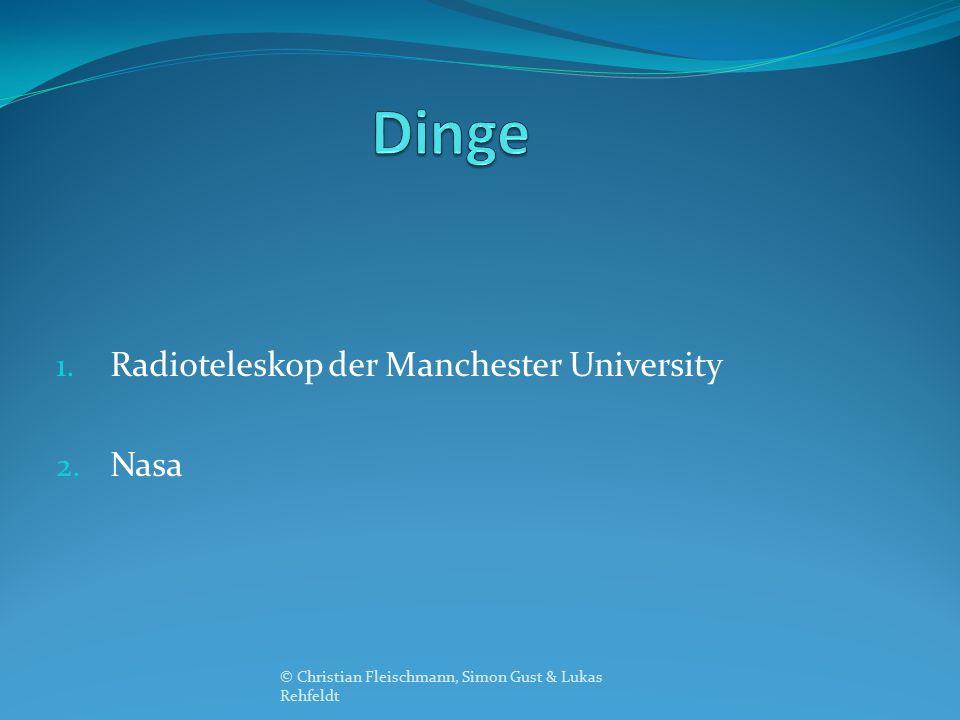 1. Radioteleskop der Manchester University 2.