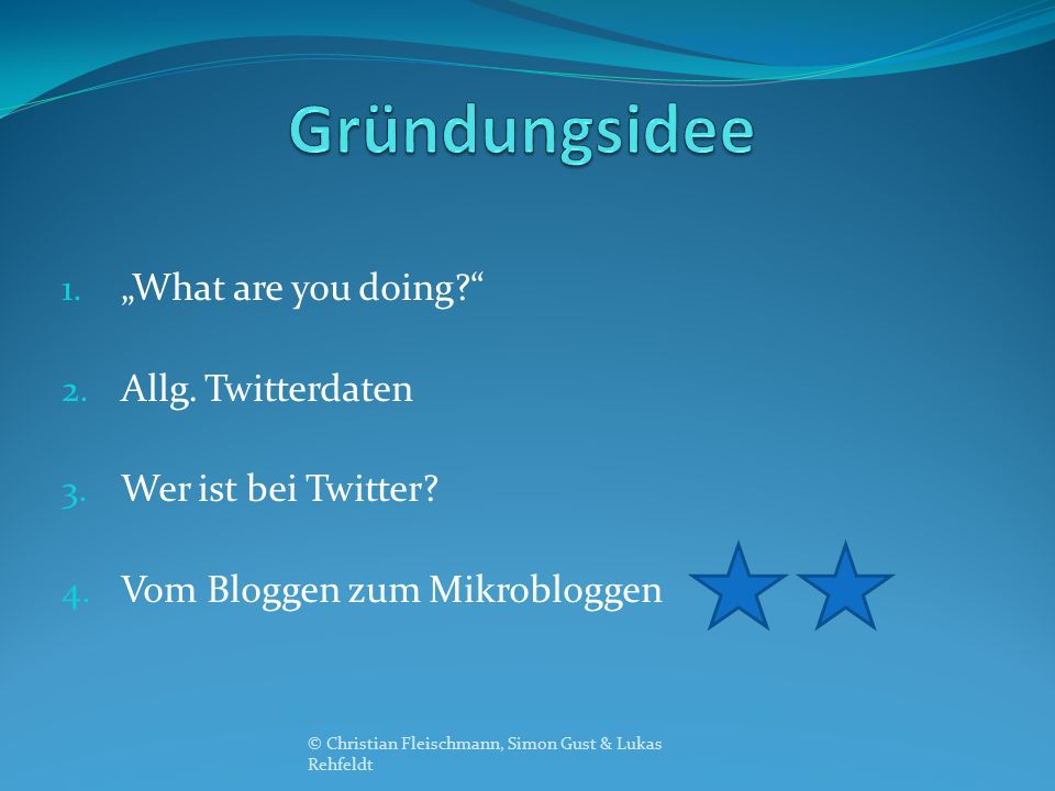"1. ""What are you doing 2. Allg. Twitterdaten 3."