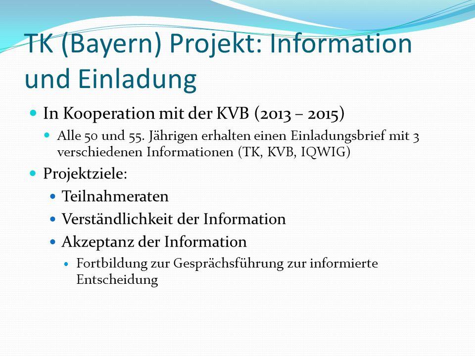 TK (Bayern) Projekt: Information und Einladung In Kooperation mit der KVB (2013 – 2015) Alle 50 und 55.