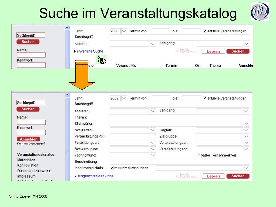 ©, IFB Speyer Okt 2008 Suche im Veranstaltungskatalog