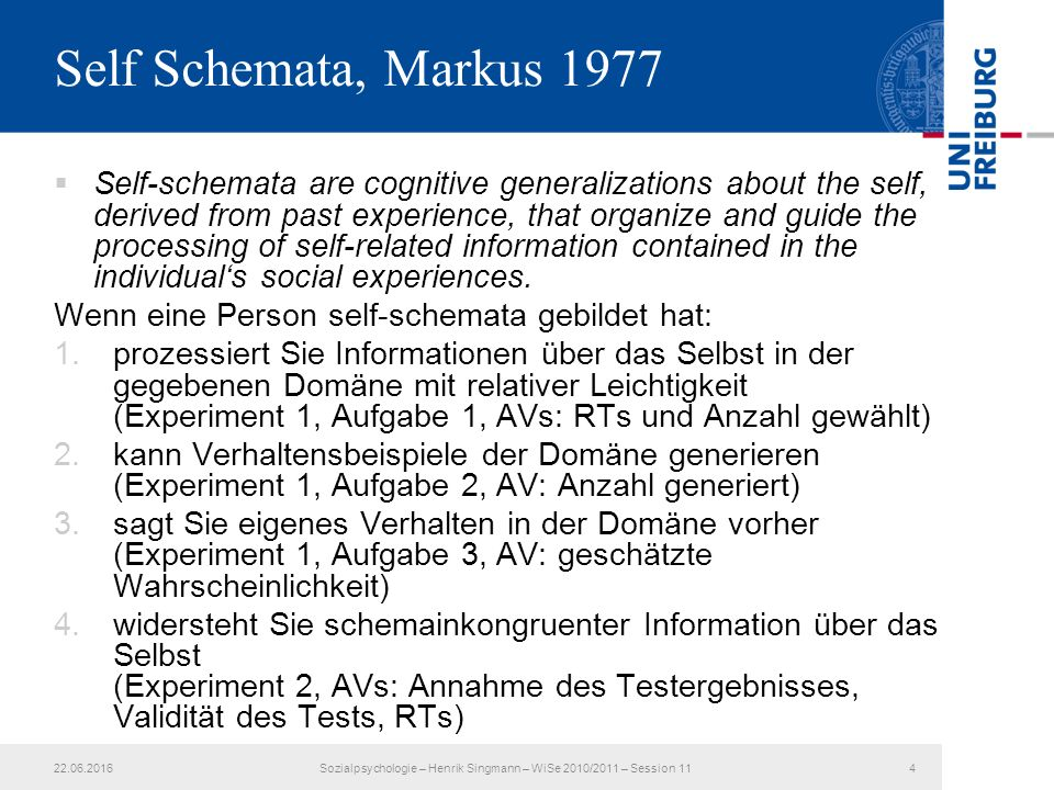  Self-schemata are cognitive generalizations about the self, derived from past experience, that organize and guide the processing of self-related inf