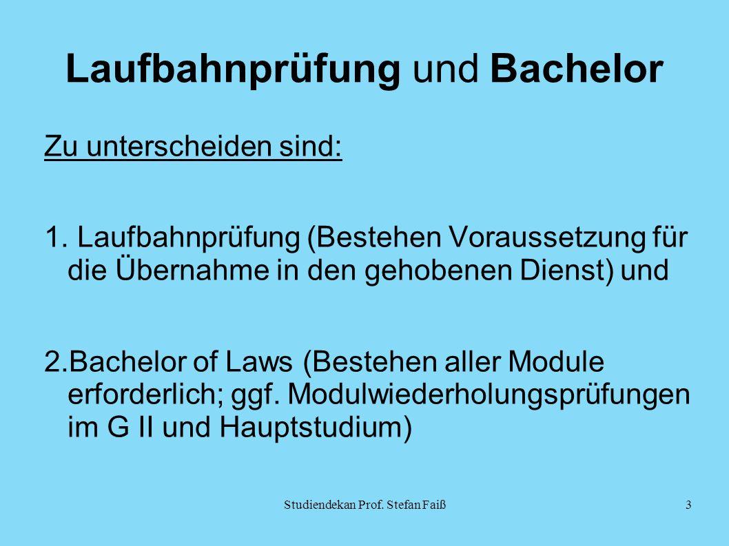 Laufbahnprüfung und Bachelor Zu unterscheiden sind: 1.