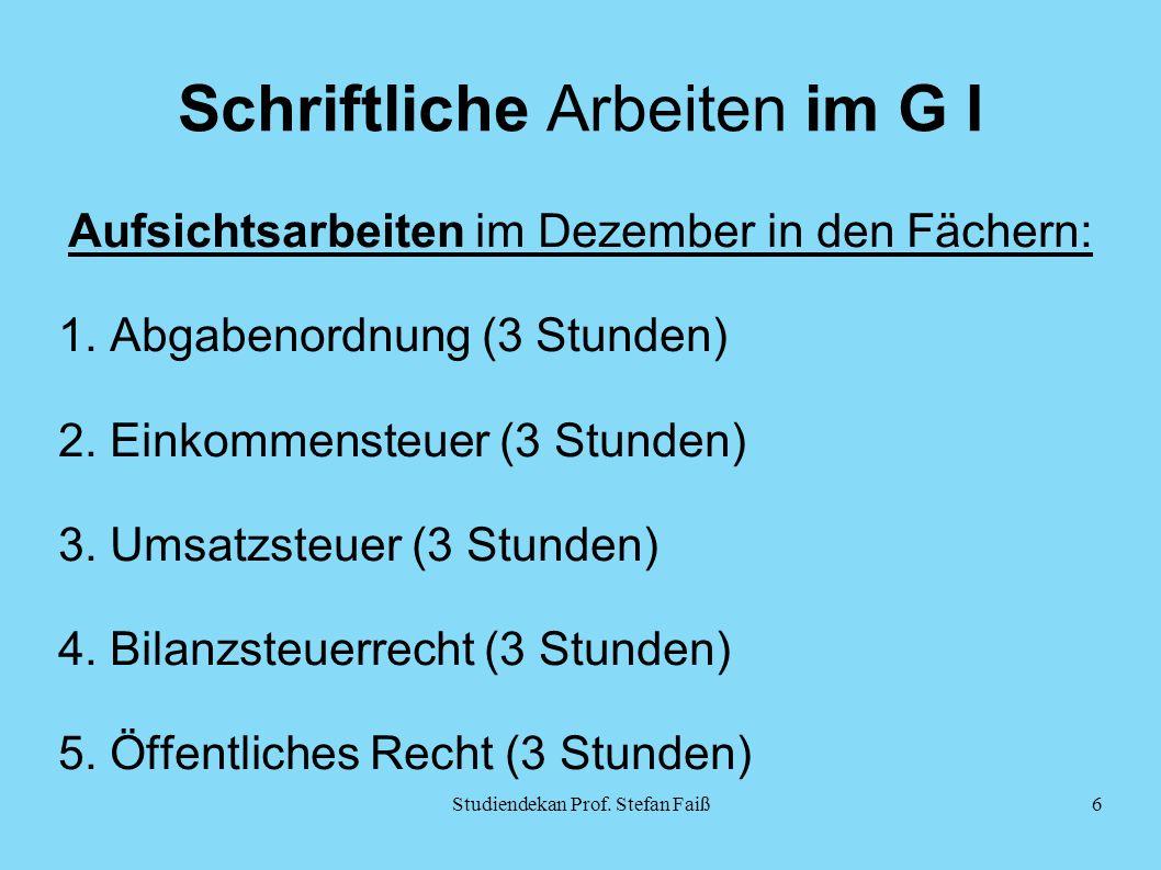 Schriftliche Arbeiten im G I Aufsichtsarbeiten im Dezember in den Fächern: 1.
