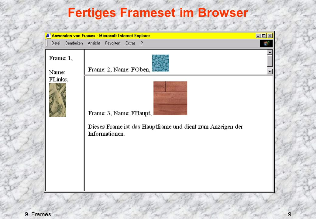 9. Frames9 Fertiges Frameset im Browser