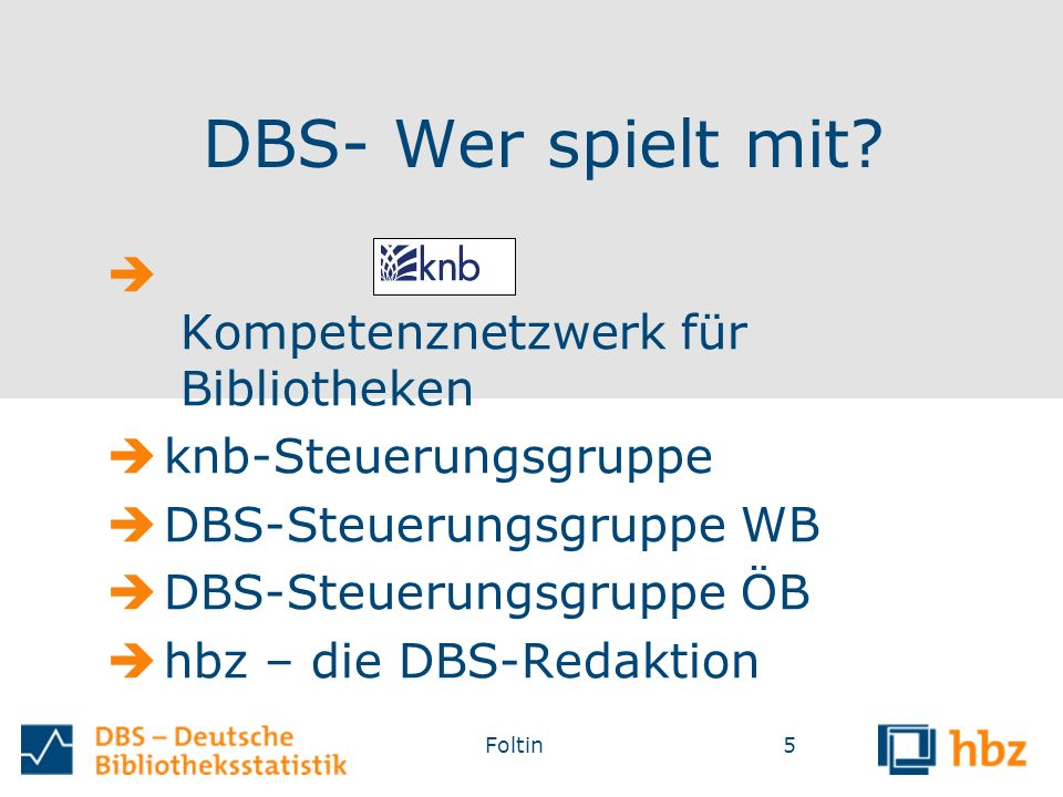 DBS- Wer spielt mit.