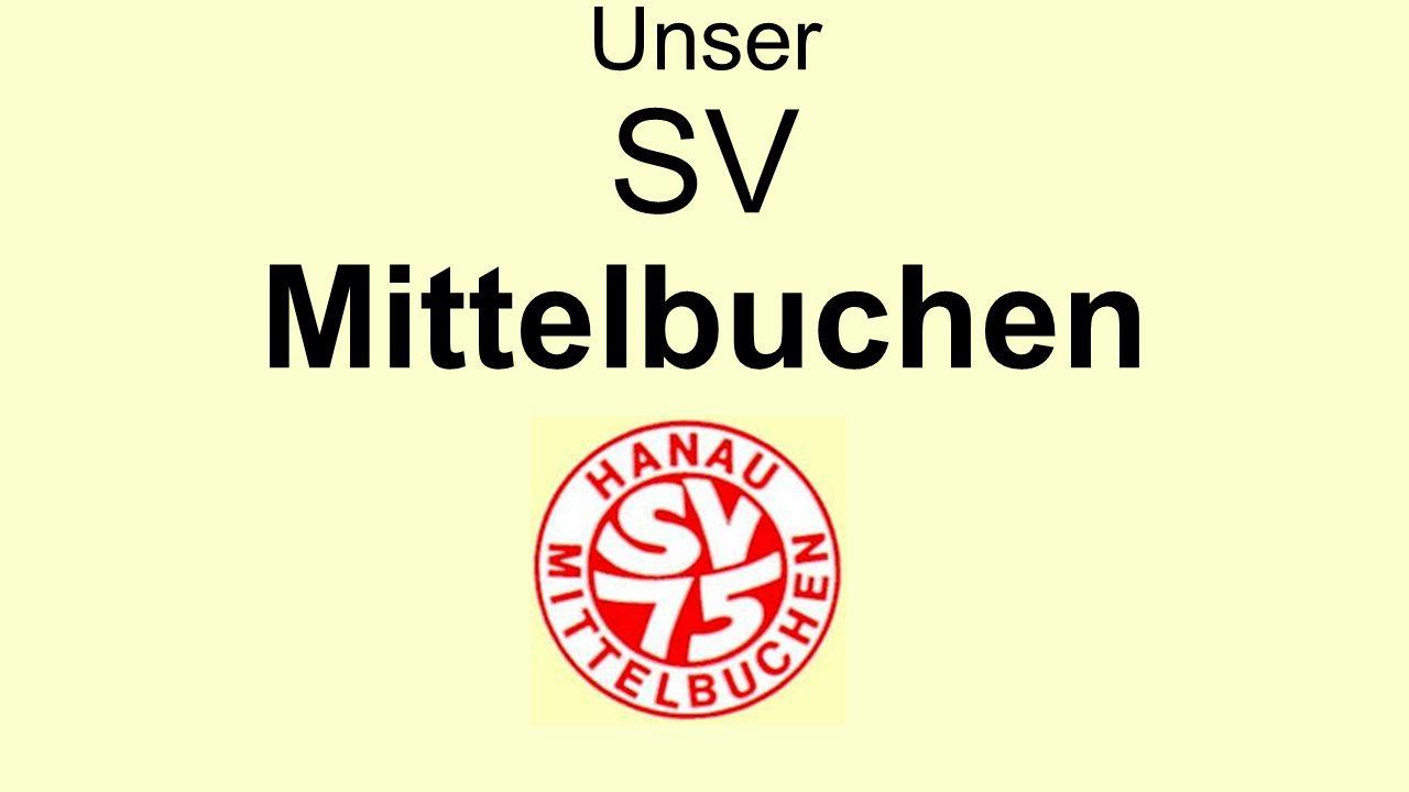 Unser SV Mittelbuchen