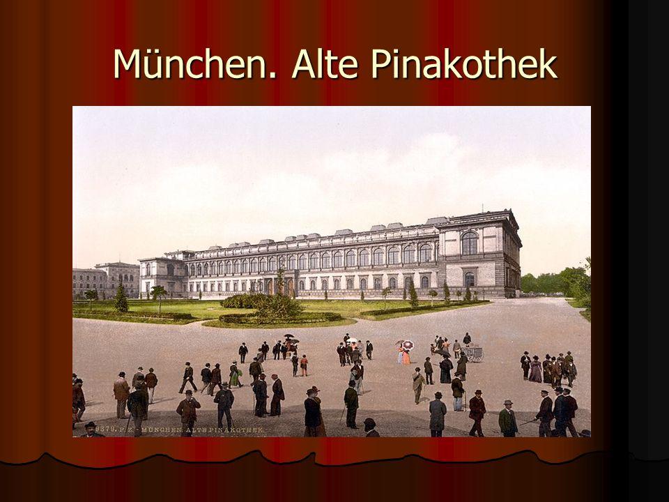 München. Alte Pinakothek