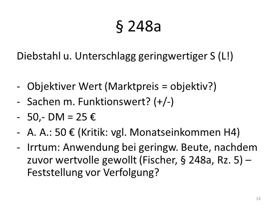 § 248a Diebstahl u.