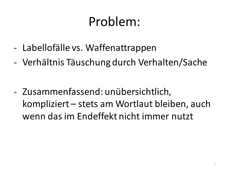 Problem: -Labellofälle vs.