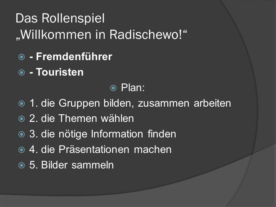 """Das Rollenspiel """"Willkommen in Radischewo!  - Fremdenführer  - Touristen  Plan:  1."""