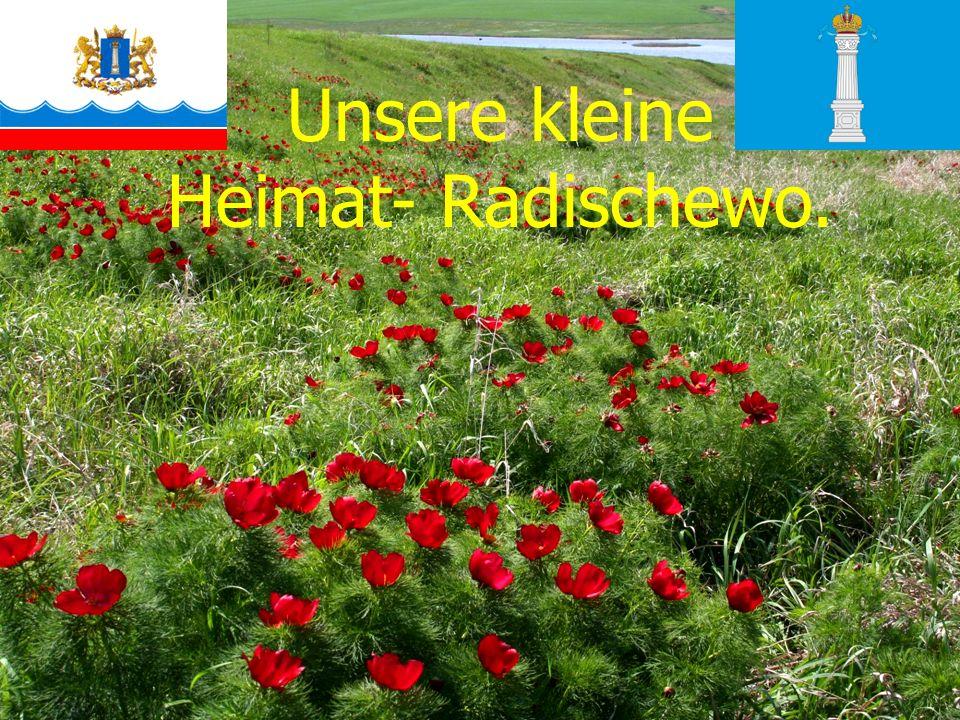 Unsere kleine Heimat- Radischewo.