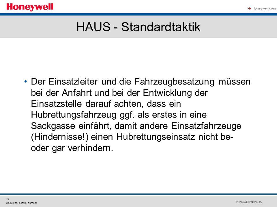 Honeywell Proprietary Honeywell.com  10 Document control number HAUS - Standardtaktik Der Einsatzleiter und die Fahrzeugbesatzung müssen bei der Anfa