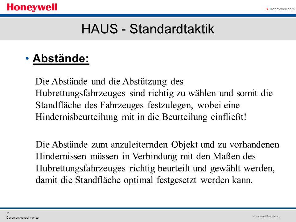 Honeywell Proprietary Honeywell.com  11 Document control number HAUS - Standardtaktik Abstände: Die Abstände und die Abstützung des Hubrettungsfahrze
