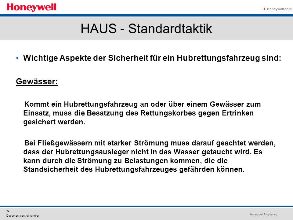 Honeywell Proprietary Honeywell.com  24 Document control number HAUS - Standardtaktik Wichtige Aspekte der Sicherheit für ein Hubrettungsfahrzeug sin