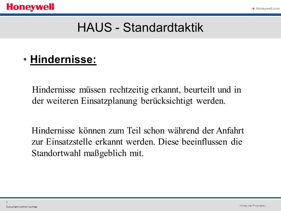 Honeywell Proprietary Honeywell.com  7 Document control number HAUS - Standardtaktik Hindernisse: Hindernisse können zum Teil schon während der Anfah
