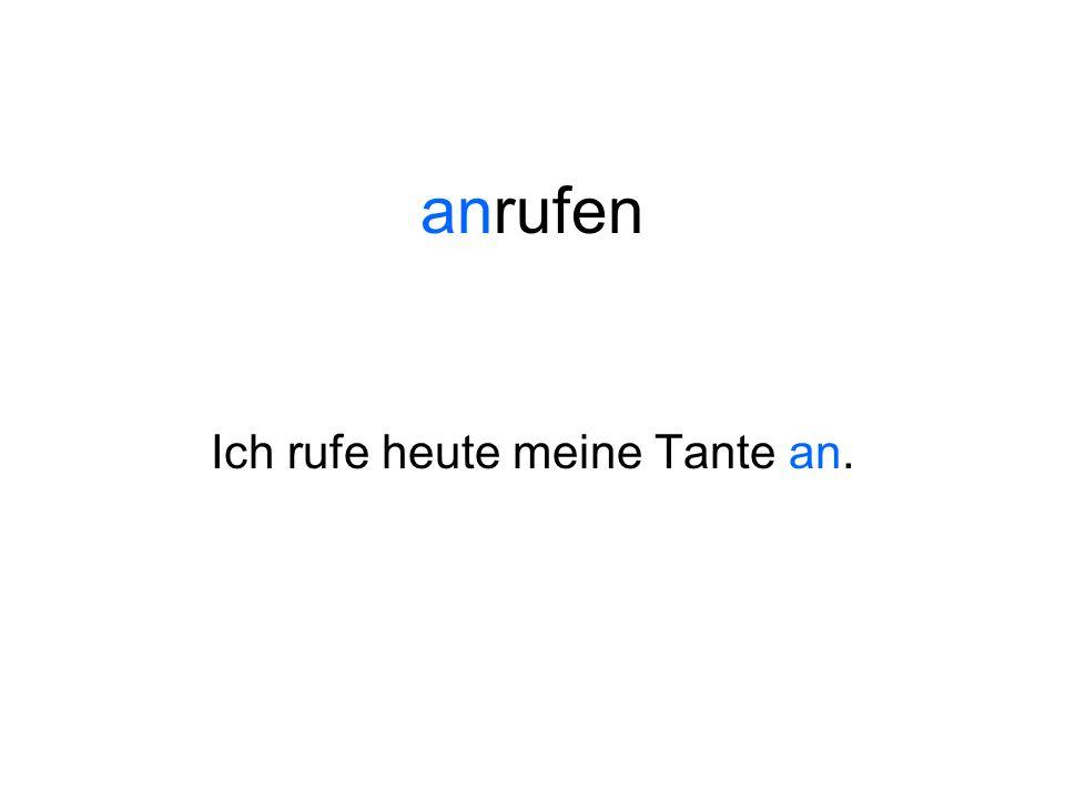 Commonly used separable prefixes include: ab- an- auf- aus- ein- mit- nach- vor- zu zusammen-