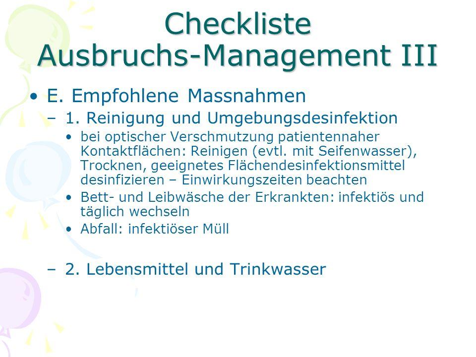 Checkliste Ausbruchs-Management III E. Empfohlene Massnahmen –1.