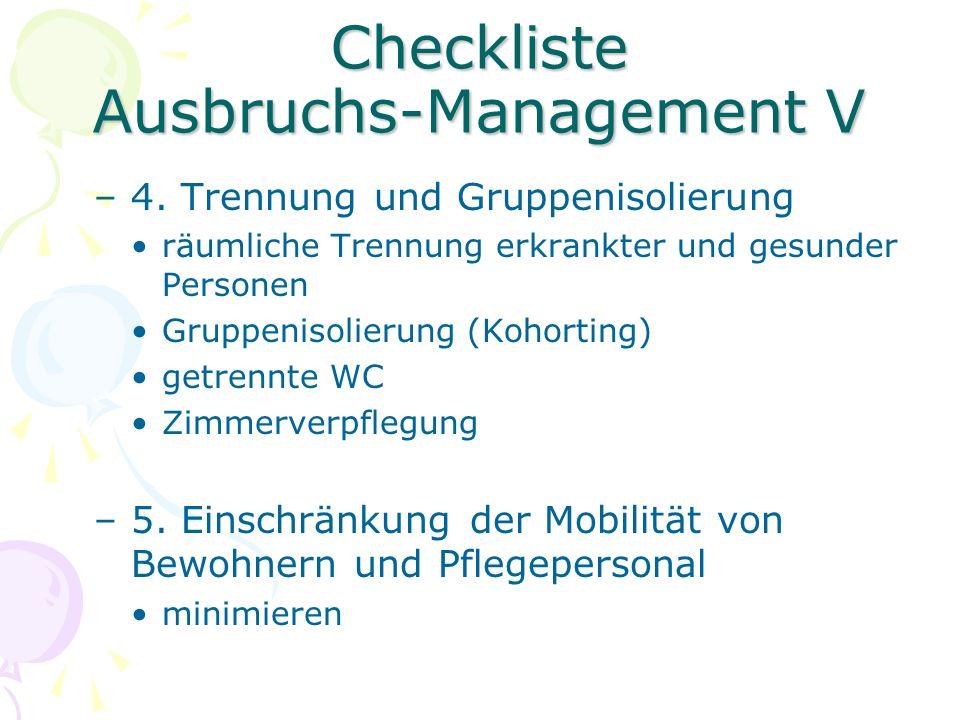 Checkliste Ausbruchs-Management VI –6.