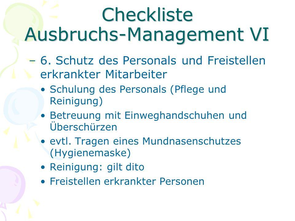 Checkliste Ausbruchs-Management VII –7.