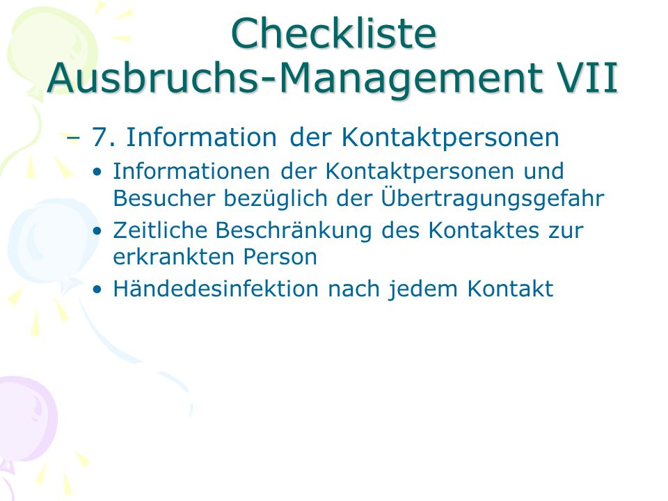 Checkliste Ausbruchs-Management VII –7.
