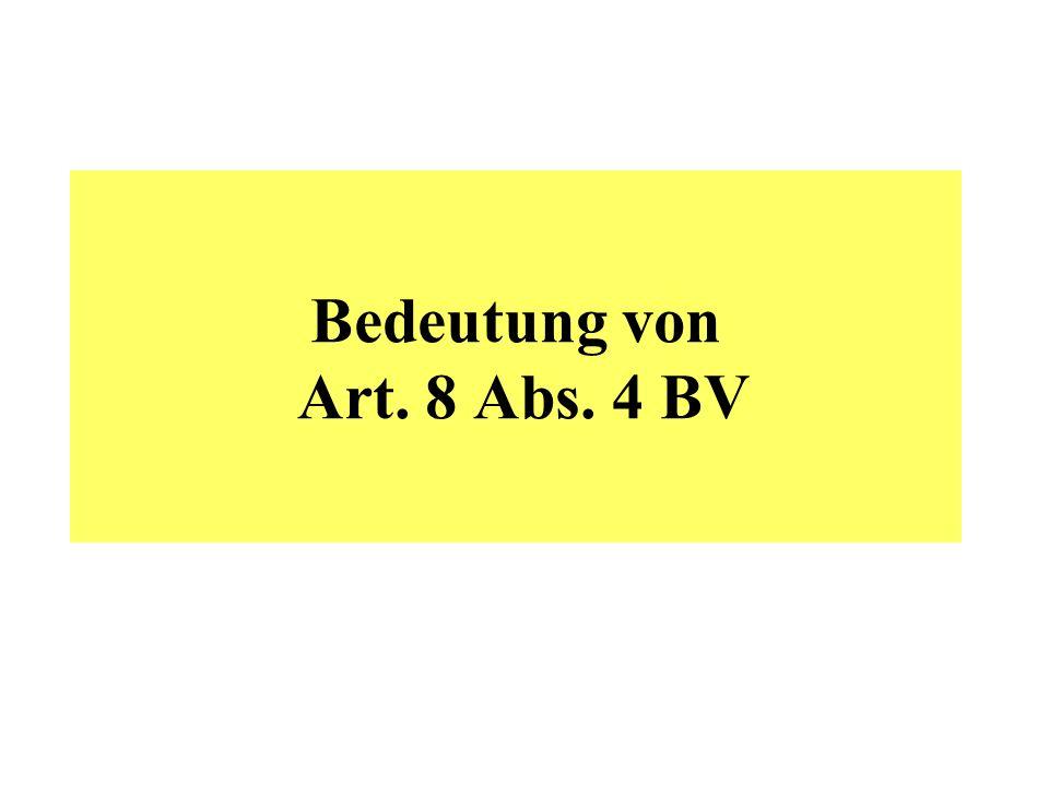 Bedeutung von Art. 8 Abs. 4 BV