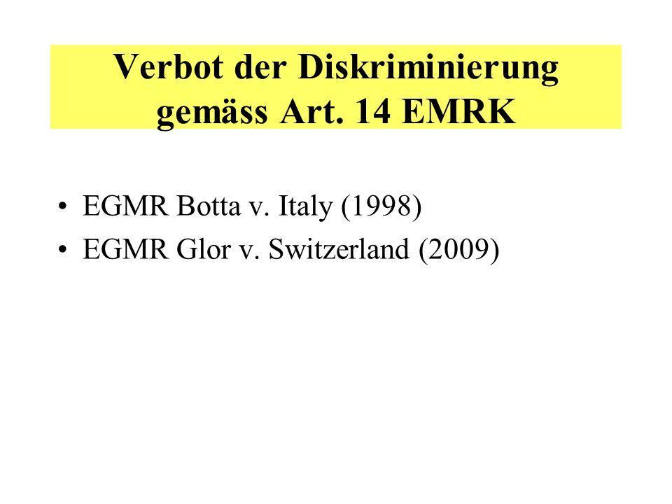 Verbot der Diskriminierung gemäss Art.14 EMRK EGMR Botta v.