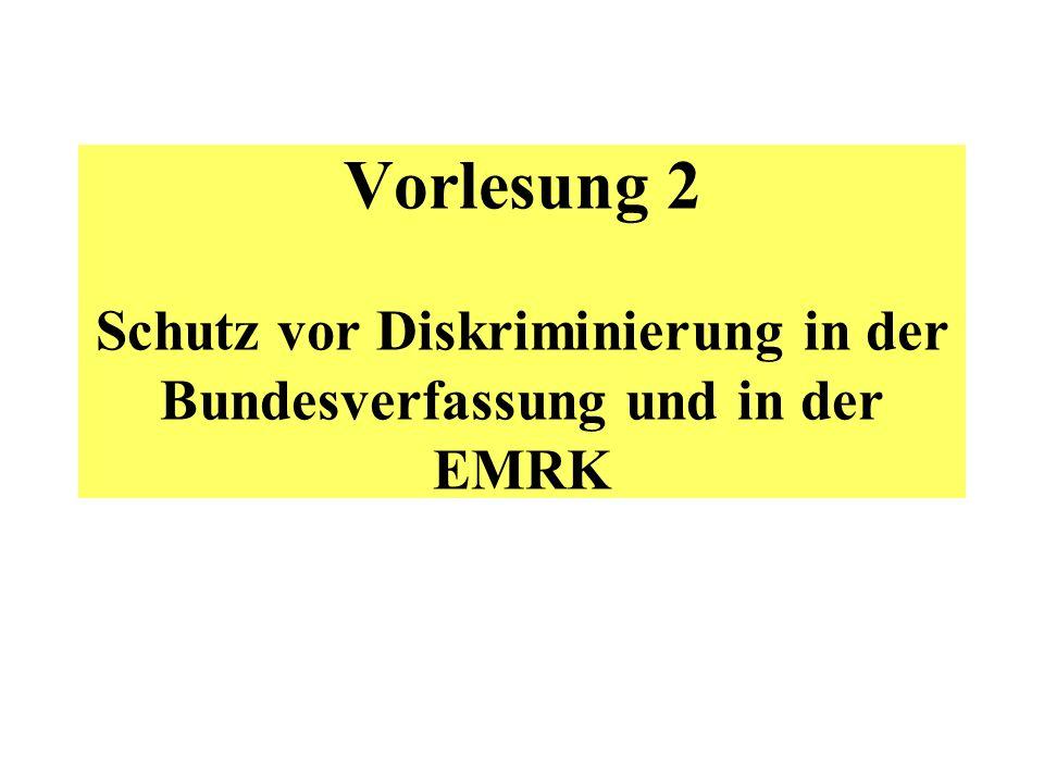 Vorlesung 2 Schutz vor Diskriminierung in der Bundesverfassung und in der EMRK