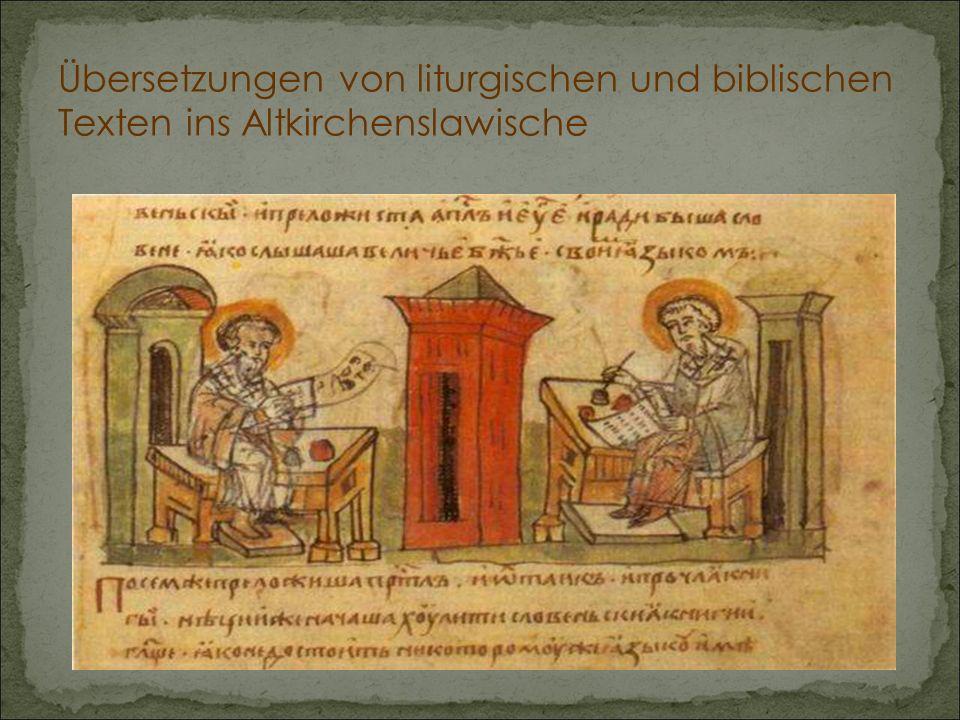 Übersetzungen von liturgischen und biblischen Texten ins Altkirchenslawische